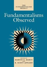 Fundamentalisms Observed | Marty |