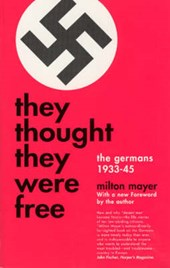 They Thought They Were Free | Milton Mayer |