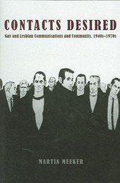 Contacts Desired - Gay and Lesbian Communications and Community, 1940s - 1970s