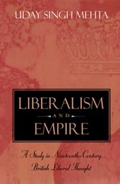 Liberalism and Empire - A Study in Nineteenth - Century British Liberal Thought (Paper)