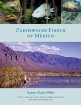 Freshwater Fishes of Mexico | R.R. Miller |