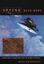 Spying with Maps - Surveillance Technologies and the Future of Privacy