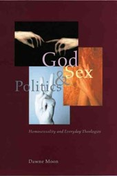 God, Sex and Politics - Homosexuality and Everyday  Theologies