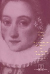 Olympia Morata - The Complete Writings of an Italian Heretic