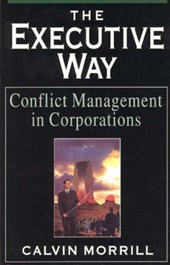 The Executive Way - Conflict Management in Corporations (Paper)