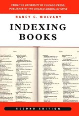 Indexing Books, Second Edition | Nancy C. Mulvany |