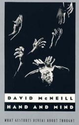 Hand & Mind - What Gestures Reveal about Thought (Paper) | David McNeill |