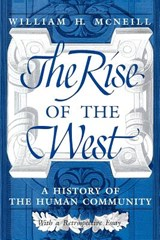 The Rise of the West | William H. McNeill |
