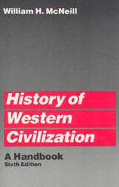 History of Western Civilization | William H. McNeill |