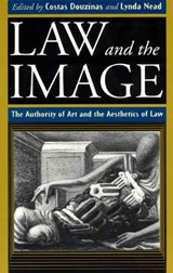Law and the Image - The Authority of Art and the Aesthetics of Law (Paper) | Costas Douzinas |