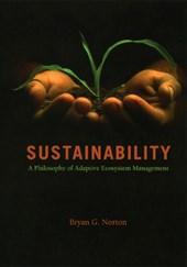 Sustainability - A Philosophy of Adaptive Ecosystem Management