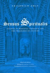 Sensus Spiritualis - Studies in Medieval Significs  and the Philology of Culture | Friedrich Ohly |