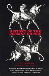 History of the Persian Empire | Arthur T. Olmstead |