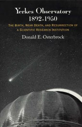 Yerkes Observatory, 1892-1950 - The Birth,Near Death, and Resurrection of a Scientific Research Institution (Paper)