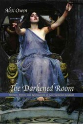 The Darkened Room - Women, Power and Spiritualism in Late Victorian England