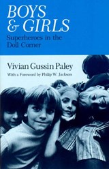 Boys and Girls | Vivian Gussin Paley |