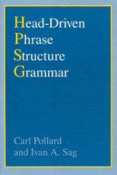 Pollard, C: Head-Driven Phrase Structure Grammar (Paper)