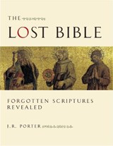 The Lost Bible | J. R. Porter |