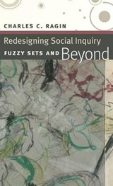 Redesigning Social Inquiry - Fuzzy Sets and Beyond | Cc Ragin |