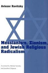 Messianism, Zionism, & Jewish Religious Radicalism (Paper)