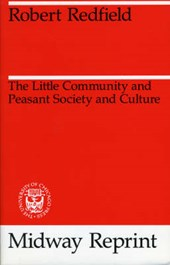 The Little Community & Peasant Society & Culture