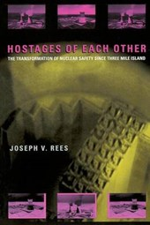 Hostages of Each Other - The Transformation of Nuclear Safety Since Three Mile Island (Paper)