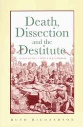 Death, Dissection & the Destitute