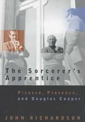 The Sorcerer's Apprentice - Picasso, Provence & Douglas Cooper