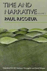 Time and Narrative, Volume 2 | Paul Ricoeur |