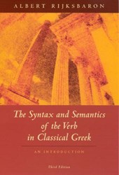 The Syntax and Semantics of the Verb in Classical Greek | Albert Rijksbaron |