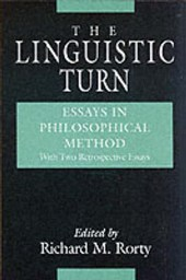The Linguistic Turn W/2 Added Essays
