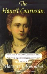 The Honest Courtesan - Veronica Franco, Citizen & Writer in Sixteenth-Century Venice (Paper) | Mf Rosenthal |