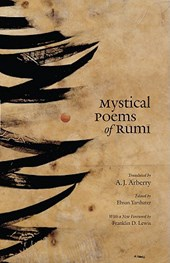 Mystical Poems of Rumi | Jalal Al Rumi |
