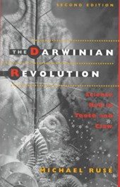 The Darwinian Revolution - Science Red in Tooth & Claw 2e