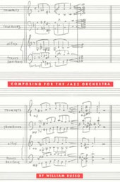 Composing for the Jazz Orchestra | Russo |