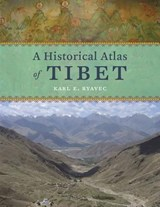 Historical atlas of tibet | Karl E. Ryavec |