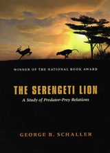 The Serengeti Lion | Schaller |