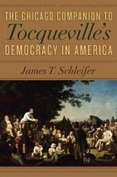 The Chicago Companion to Tocqueville's Democracy in America