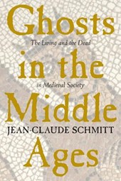 Ghosts in the Middle Ages - The Living & the Dead in Medieval Society (Paper)