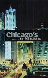 Chicago's Famous Buildings | Franz Schulze |