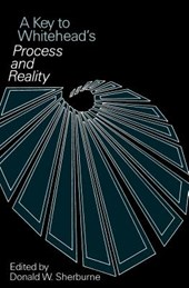 A Key To Whitehead's Process & Reality | Alfred North Whitehead & Donald W. Sherburne |