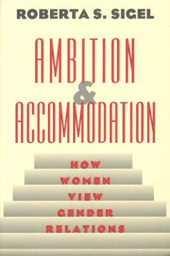 Ambition & Accommodation - How Women View Gender Relations (Paper)
