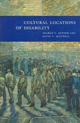 Cultural Locations of Disability | Sharon L Snyder |