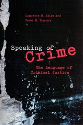 Speaking of Crime - The Language of Criminal Justice