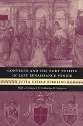 Convents & the Body Politic in Late Remaissance Venice (Paper)