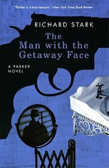 The Man with the Getaway Face | Richard Stark |