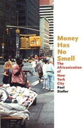 Money Has No Smell - The Africanization of New York City