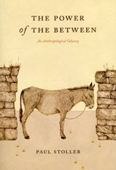 The Power of the Between - An Anthropological Odyssey