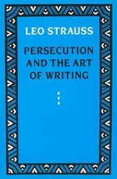 Persecution & the Art of Writing | Strauss |