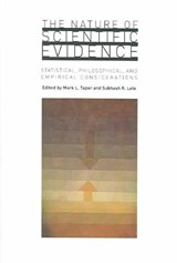 The Nature of Scientific Evidence - Statistical, Philosophical and Empirical Considerations | Mark L Taper |